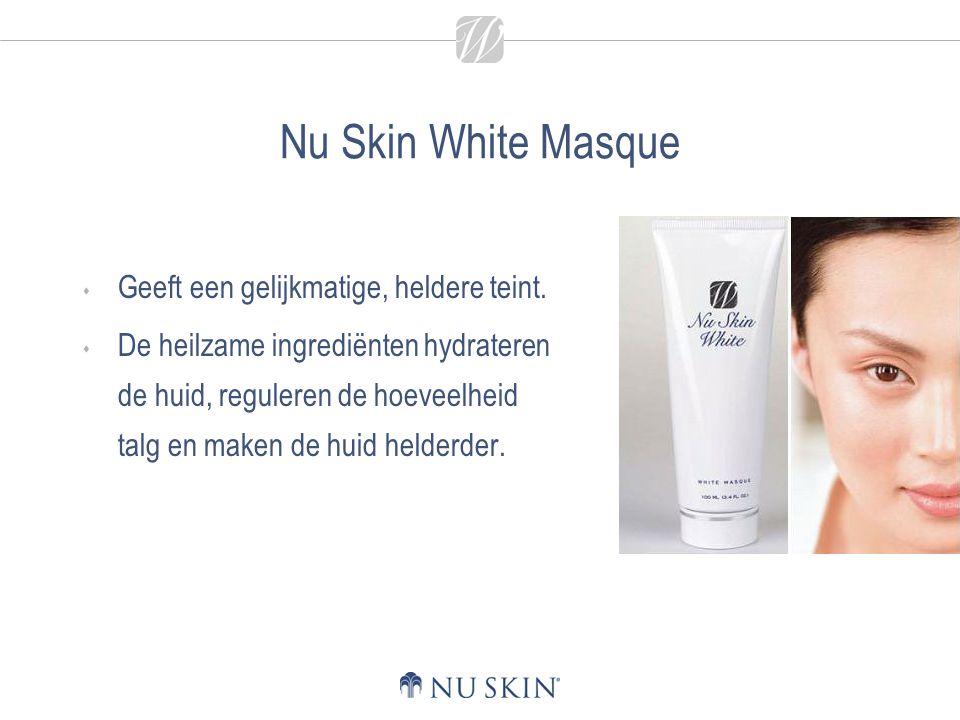 Nu Skin White Masque  Geeft een gelijkmatige, heldere teint.  De heilzame ingrediënten hydrateren de huid, reguleren de hoeveelheid talg en maken de