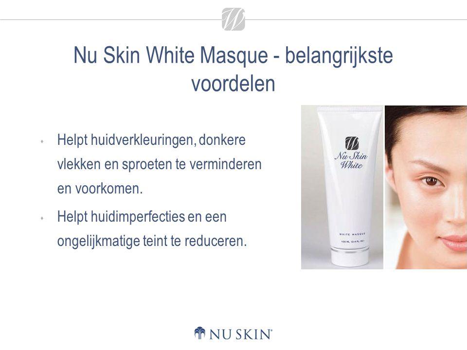 Nu Skin White Masque - belangrijkste voordelen  Helpt huidverkleuringen, donkere vlekken en sproeten te verminderen en voorkomen.  Helpt huidimperfe