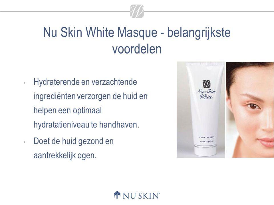Nu Skin White Masque - belangrijkste voordelen  Hydraterende en verzachtende ingrediënten verzorgen de huid en helpen een optimaal hydratatieniveau te handhaven.