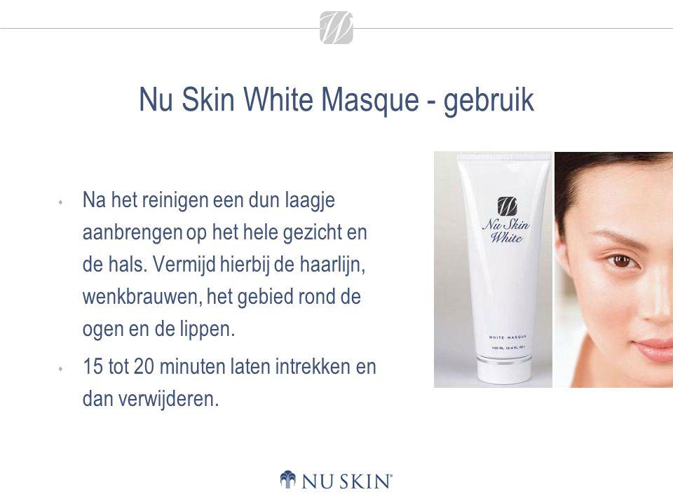 Nu Skin White Masque - gebruik  Na het reinigen een dun laagje aanbrengen op het hele gezicht en de hals. Vermijd hierbij de haarlijn, wenkbrauwen, h