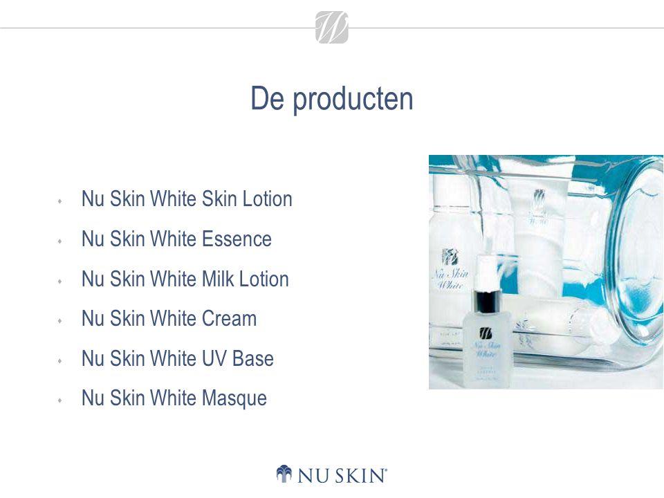 De producten  Nu Skin White Skin Lotion  Nu Skin White Essence  Nu Skin White Milk Lotion  Nu Skin White Cream  Nu Skin White UV Base  Nu Skin White Masque