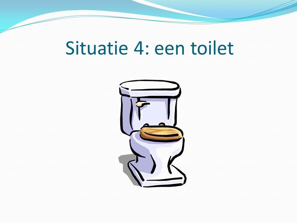Situatie 4: een toilet