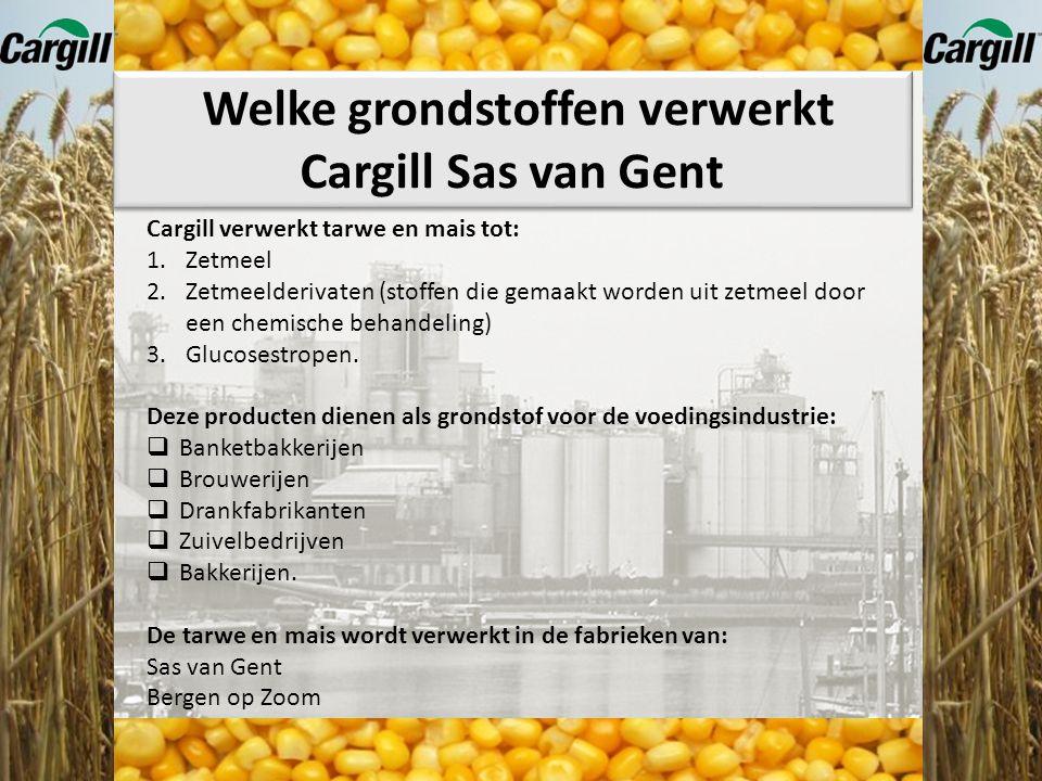 Welke grondstoffen verwerkt Cargill Sas van Gent Mais Tarwe