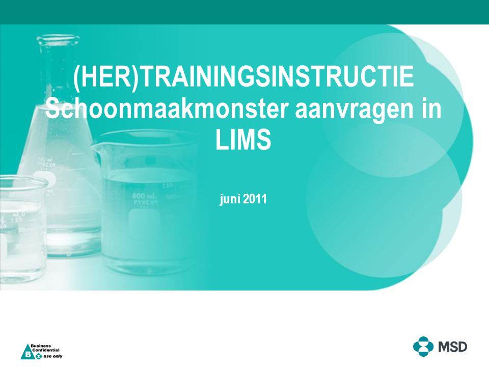 11MS-SE0082/FF/hvdz  Inleiding  Waarom schoonmaakresultaten in LIMS  Het proces van monsterbehandeling  Gebruikersrollen in LIMS  Opbouw schermen  Demo LIMS 08MS-SE0669/FF Inhoud