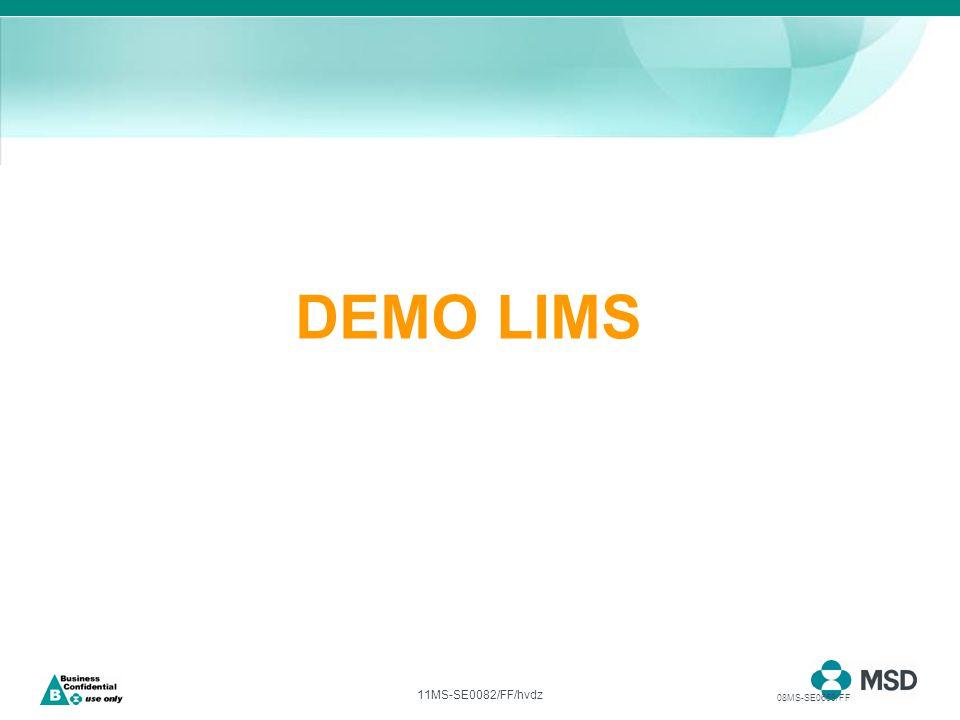 11MS-SE0082/FF/hvdz DEMO LIMS 08MS-SE0669/FF