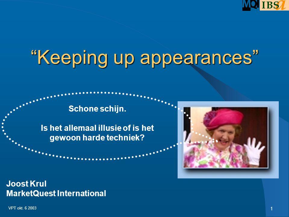 1 VPT okt.6 2003 Keeping up appearances Schone schijn.