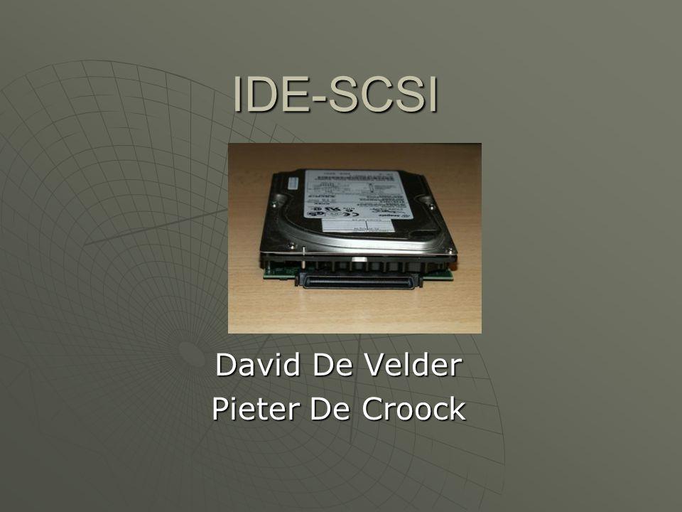 Aansluitingen  IDE -> aansluitkabel van 40 draden  SCSI -> aansluitkabel van 50 draden
