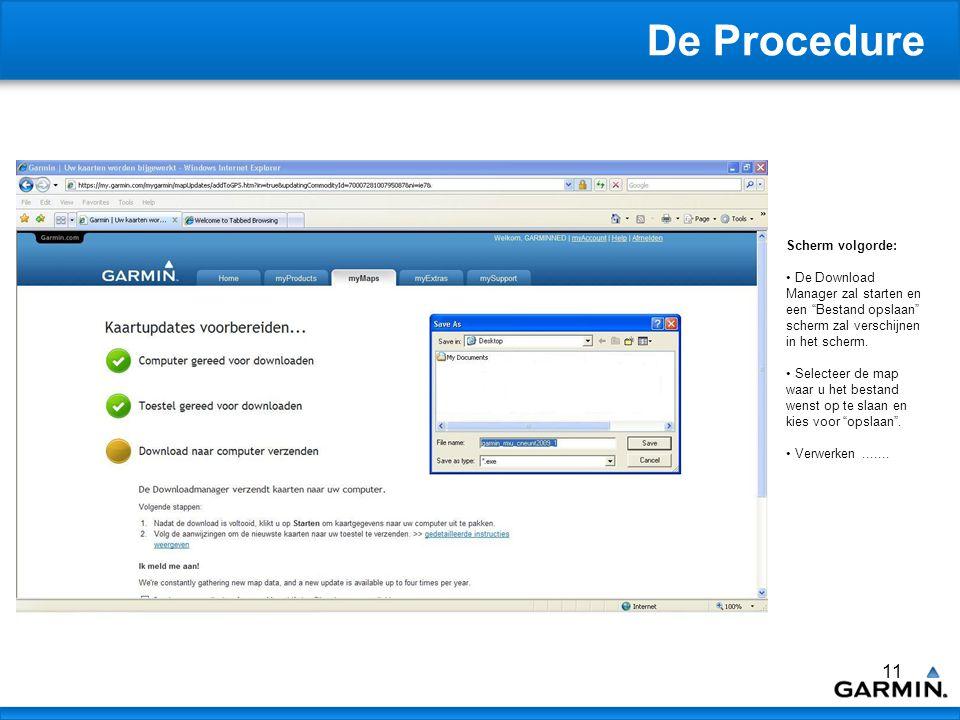 12 De Procedure Scherm volgorde: De Download zal starten.