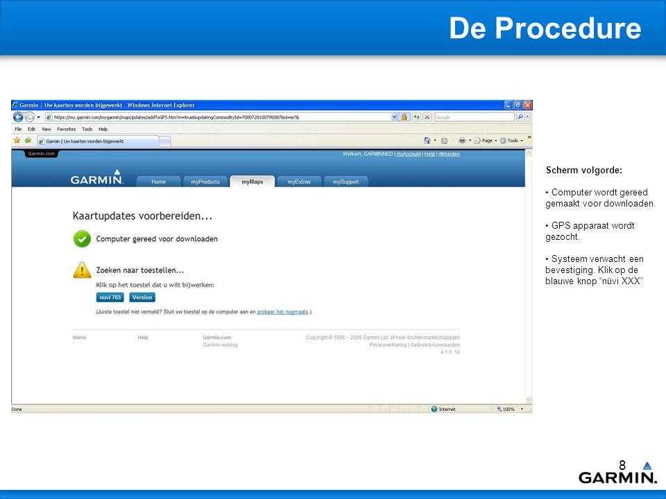9 De Procedure Scherm volgorde: Systeem controleert of de Communicator Plug-In correct geïnstalleerd is.