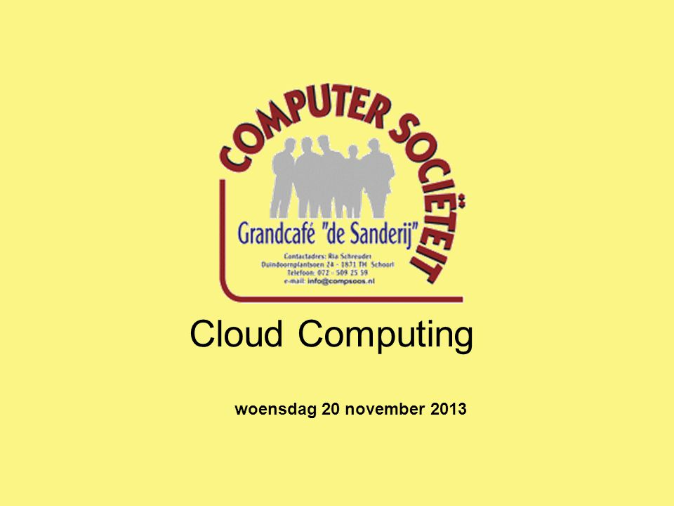 Cloud Computing woensdag 20 november 2013