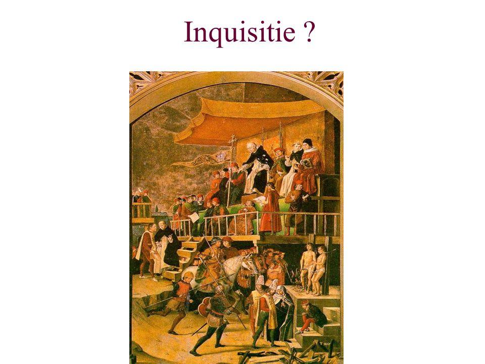 Inquisitie ?