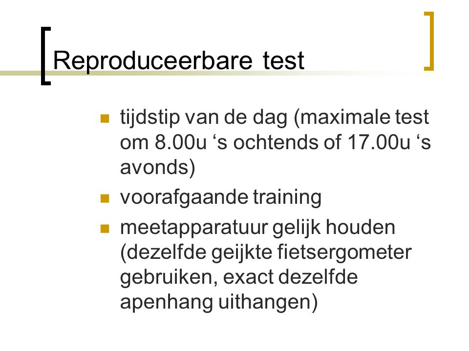 En nu? Bekijk welke testen er zijn en welke testen je kan gaan gebruiken binnen je trainingsplan.