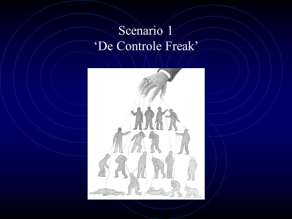 Scenario 1 'De Controle Freak'