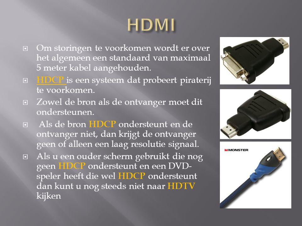  Om storingen te voorkomen wordt er over het algemeen een standaard van maximaal 5 meter kabel aangehouden.