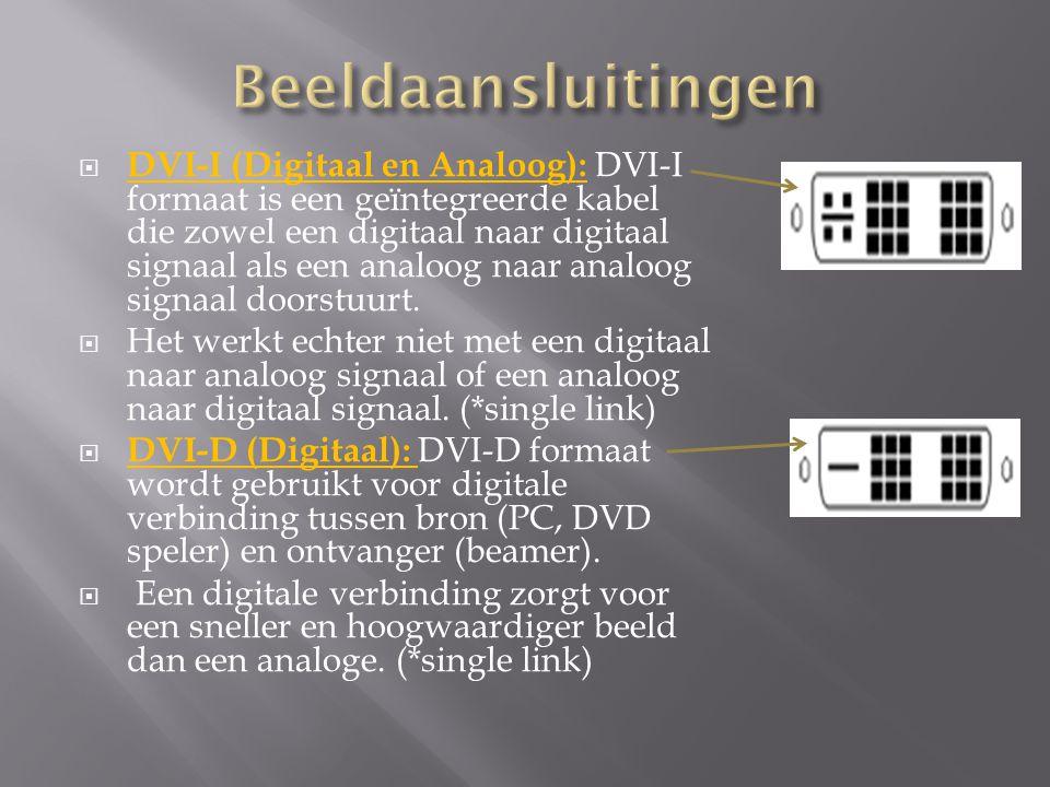  DVI-I (Digitaal en Analoog): DVI-I formaat is een geïntegreerde kabel die zowel een digitaal naar digitaal signaal als een analoog naar analoog signaal doorstuurt.