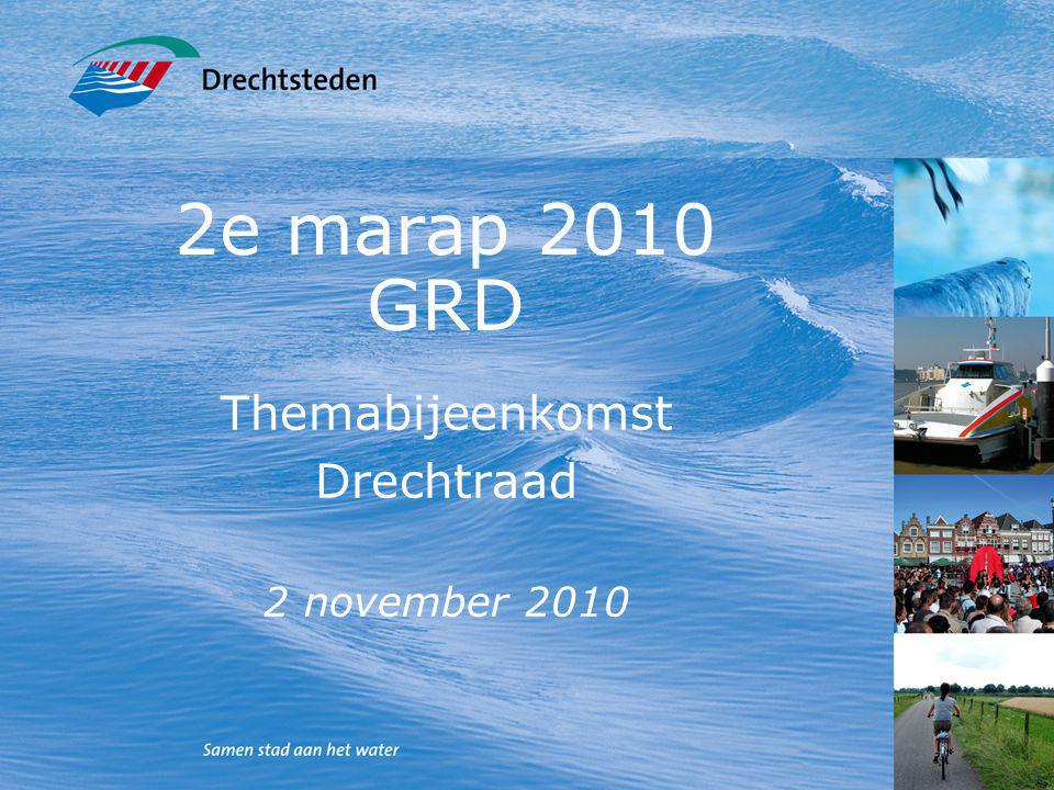 1 2e marap 2010 GRD Themabijeenkomst Drechtraad 2 november 2010