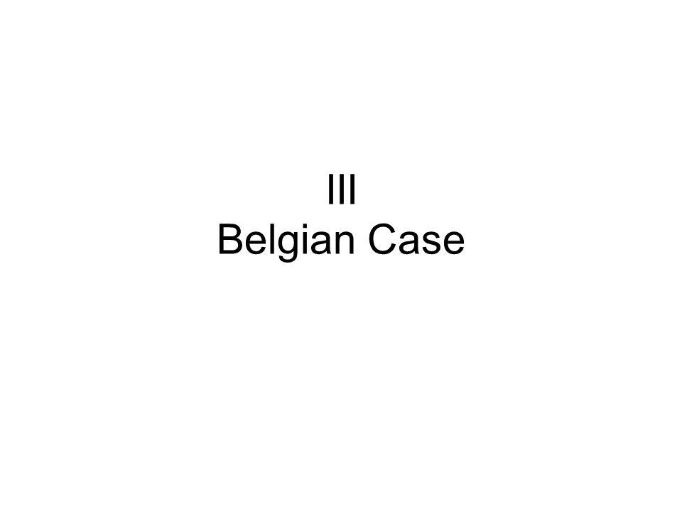 III Belgian Case