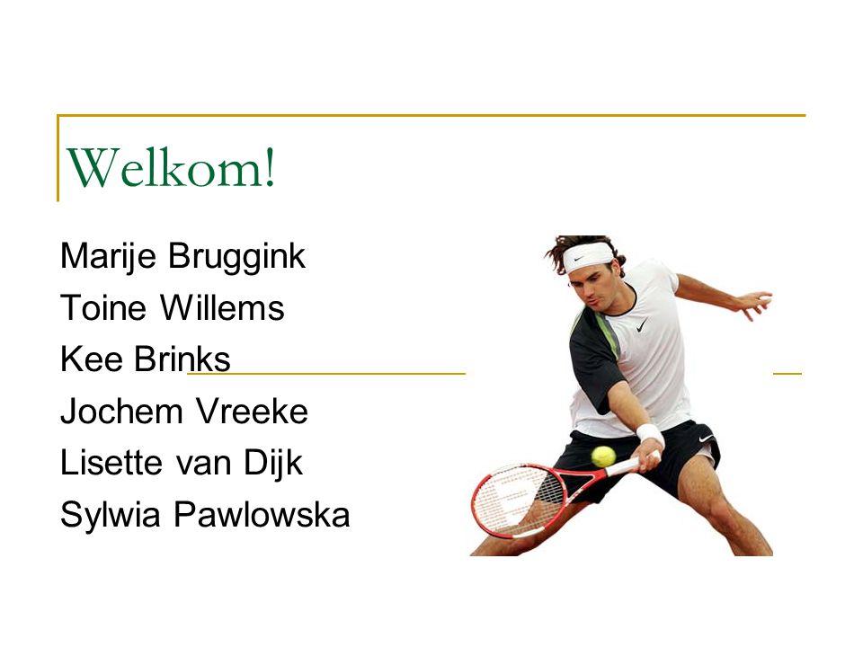 Welkom! Marije Bruggink Toine Willems Kee Brinks Jochem Vreeke Lisette van Dijk Sylwia Pawlowska