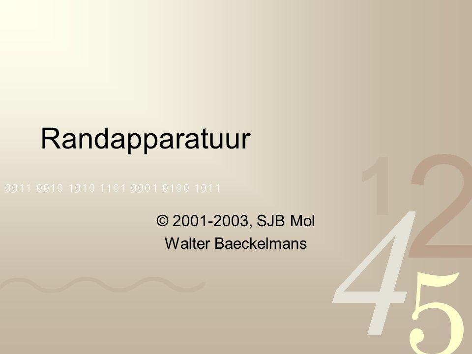 Randapparatuur © 2001-2003, SJB Mol Walter Baeckelmans