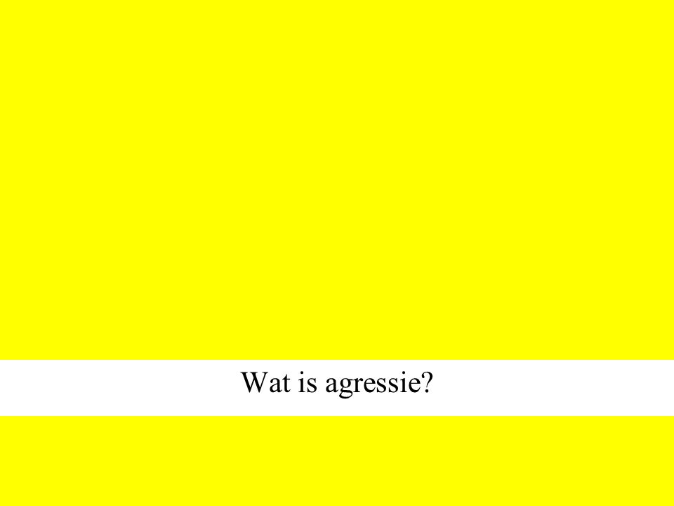 Wat is agressie?