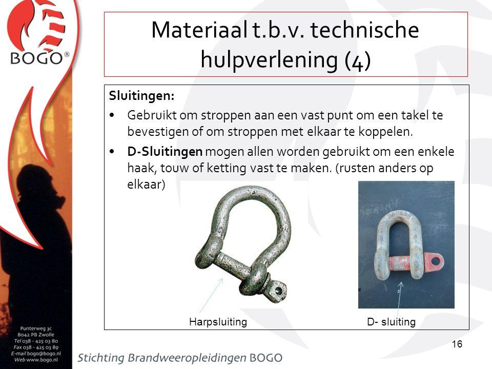 Materiaal t.b.v. technische hulpverlening (4) Sluitingen: Gebruikt om stroppen aan een vast punt om een takel te bevestigen of om stroppen met elkaar