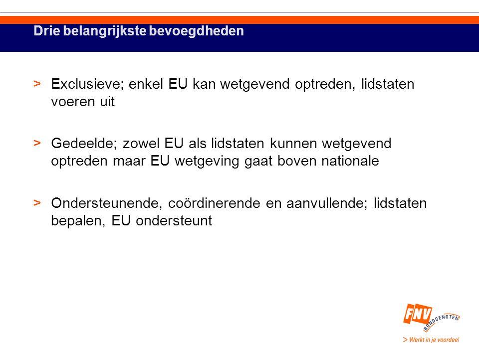 Belangrijkste organen >Raad van Ministers >Europese Commissie >Europees Parlement >Europees Hof van Justitie