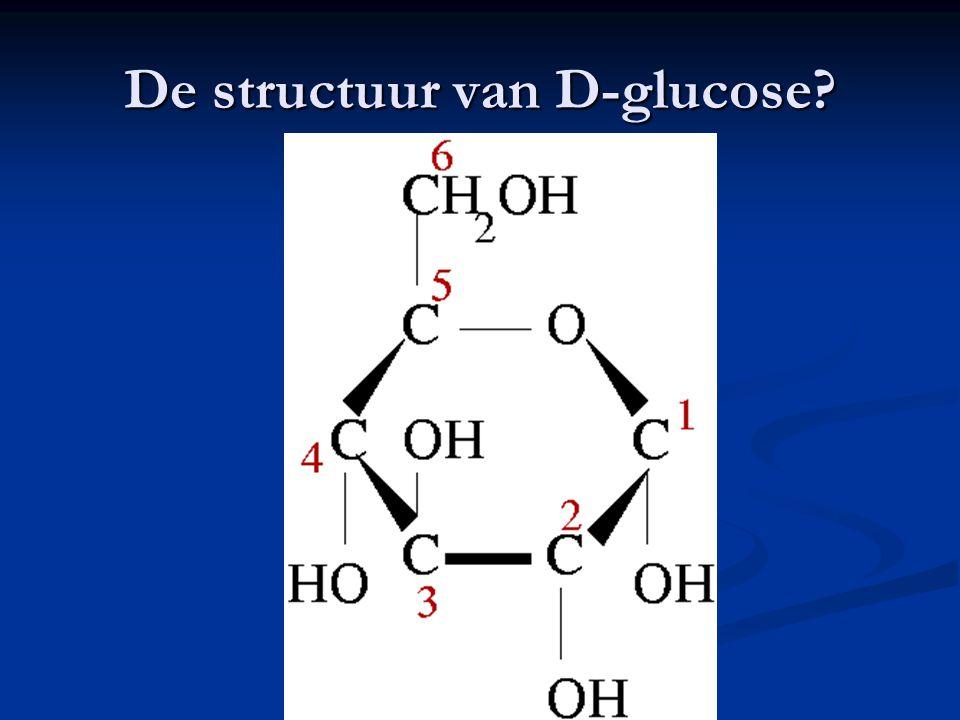 De structuur van D-glucose?