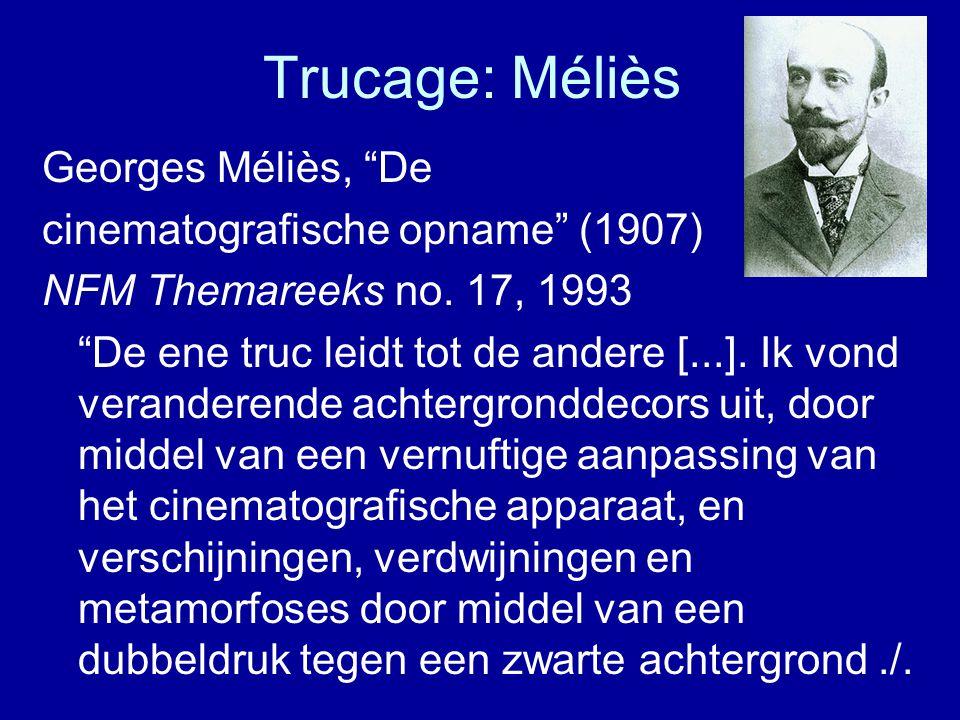 Trucage: Méliès Georges Méliès, De cinematografische opname (1907) NFM Themareeks no.