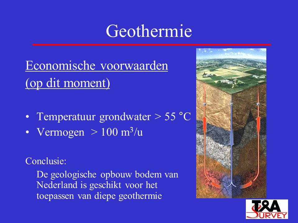 Economische voorwaarden (op dit moment) Temperatuur grondwater > 55 °C Vermogen > 100 m 3 /u Conclusie: De geologische opbouw bodem van Nederland is g