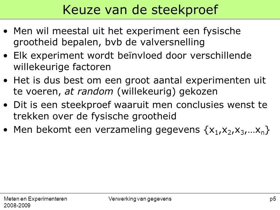 Meten en Experimenteren 2008-2009 Verwerking van gegevensp26 Voortplanten van onzekerheden 3 De variantie op z wordt