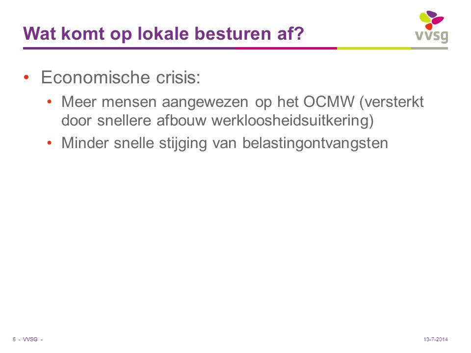 VVSG - Wat komt op lokale besturen af? Economische crisis: Meer mensen aangewezen op het OCMW (versterkt door snellere afbouw werkloosheidsuitkering)