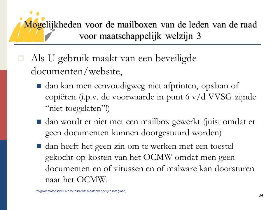 34 Mogelijkheden voor de mailboxen van de leden van de raad voor maatschappelijk welzijn 3 Programmatorische Overheidsdienst Maatschappelijke Integrat