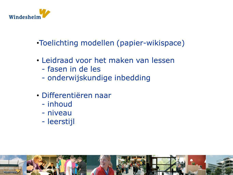 Opdracht 1: Pak een s Toelichting modellen (papier-wikispace) Leidraad voor het maken van lessen - fasen in de les - onderwijskundige inbedding Differ