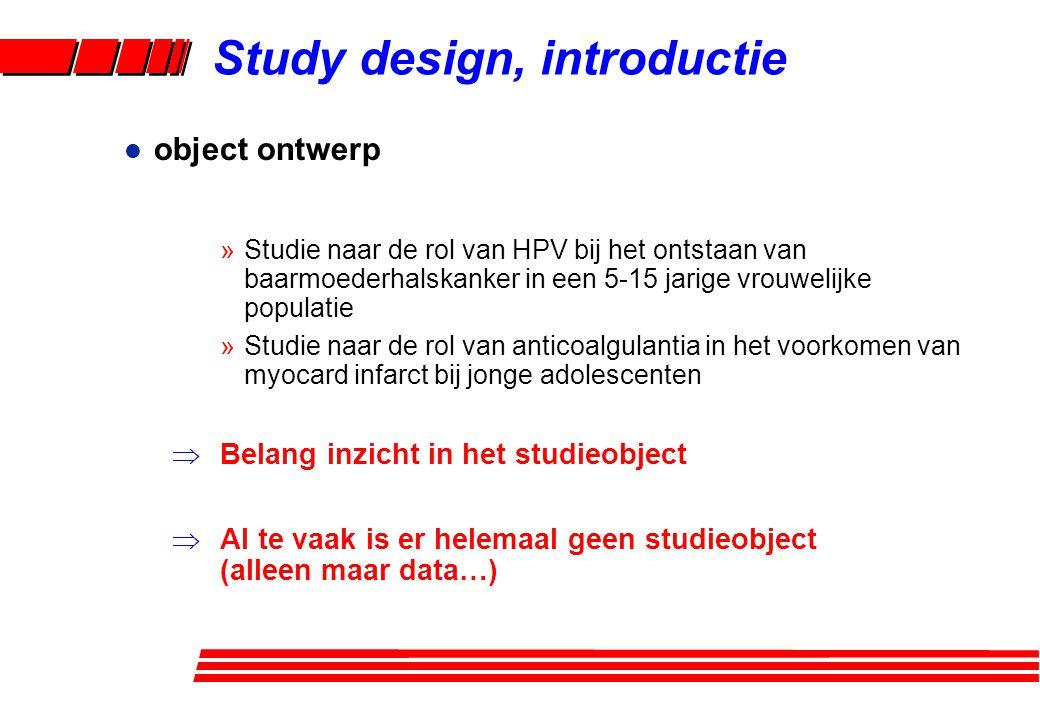 l object ontwerp »Studie naar de rol van HPV bij het ontstaan van baarmoederhalskanker in een 5-15 jarige vrouwelijke populatie »Studie naar de rol va