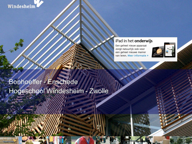 Bonhoeffer - Enschede Hogeschool Windesheim - Zwolle