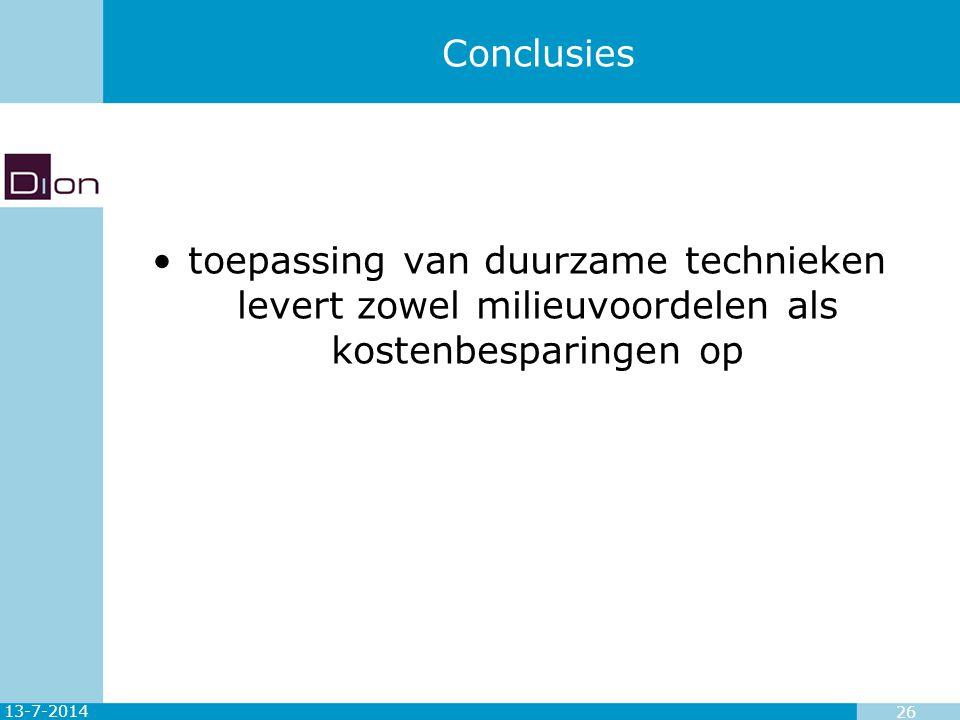 13-7-2014 26 Conclusies toepassing van duurzame technieken levert zowel milieuvoordelen als kostenbesparingen op