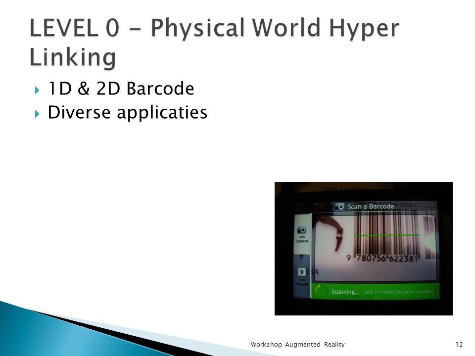  1D & 2D Barcode  Diverse applicaties Workshop Augmented Reality12