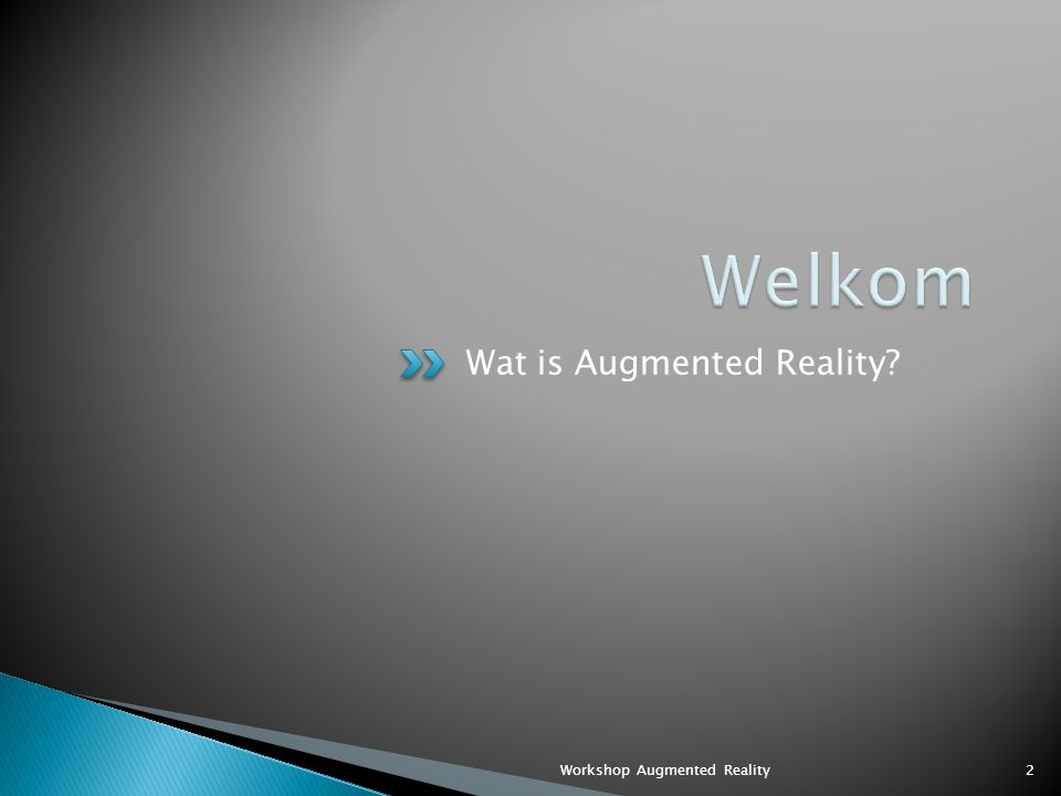 We worden allemaal terminators! 3Workshop Augmented Reality