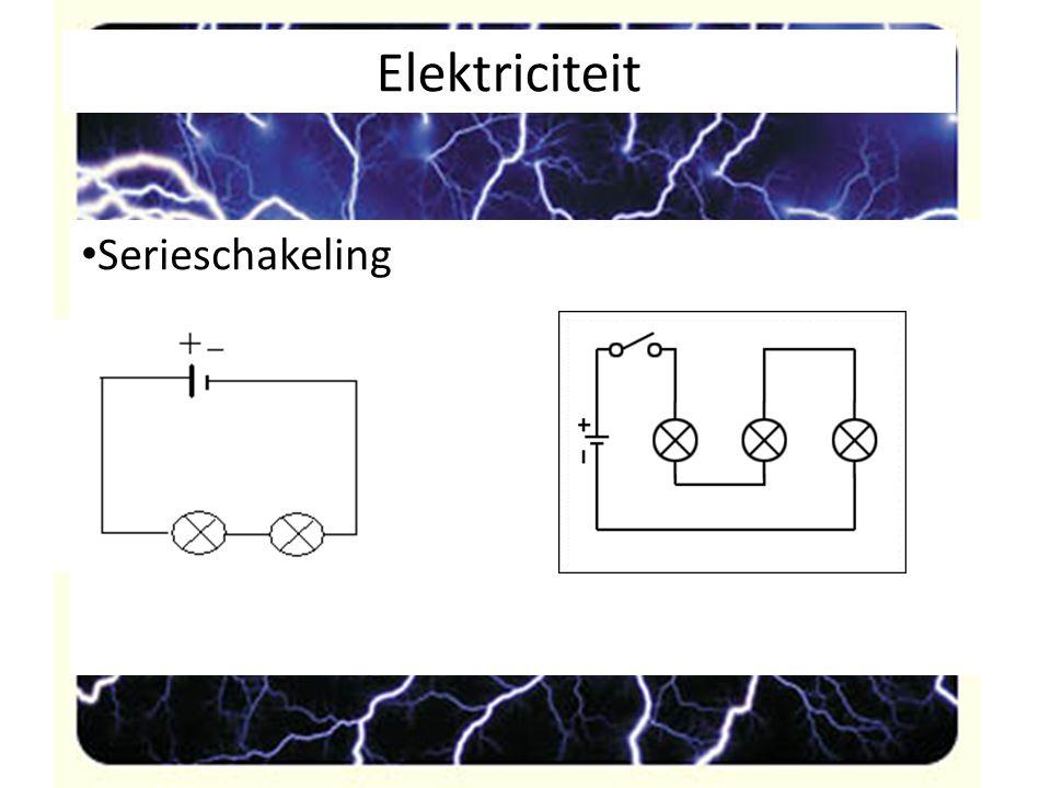 Elektriciteit Serieschakeling