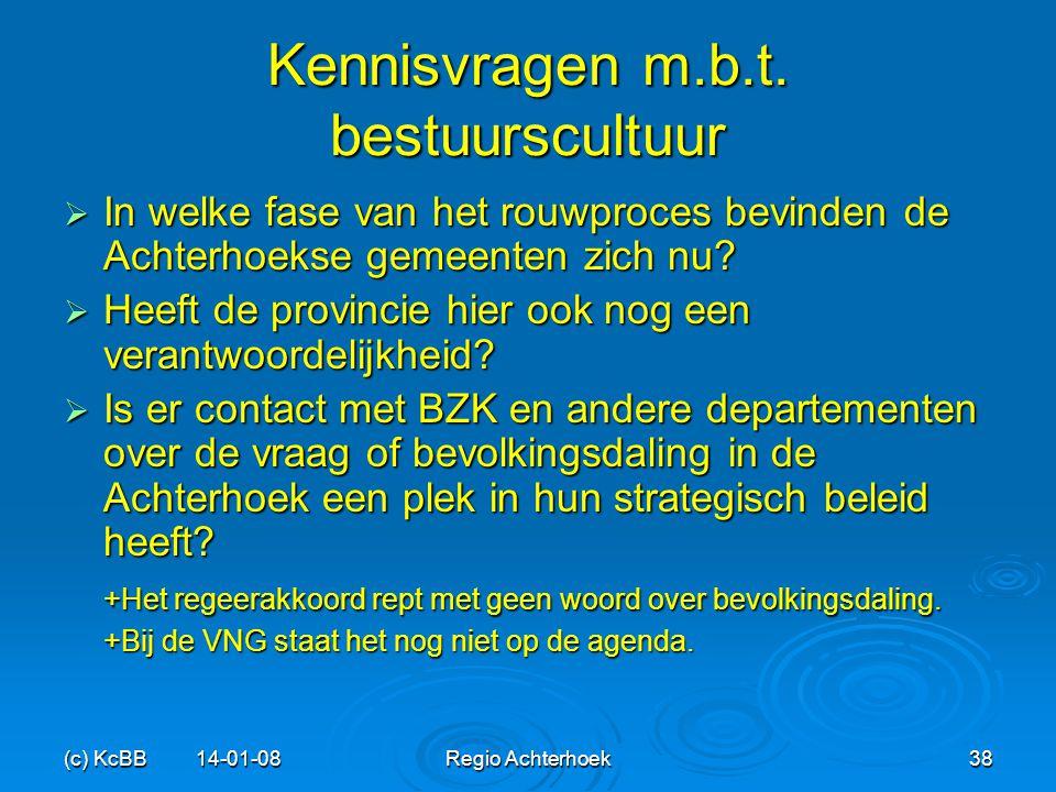 (c) KcBB 14-01-08Regio Achterhoek38 Kennisvragen m.b.t. bestuurscultuur  In welke fase van het rouwproces bevinden de Achterhoekse gemeenten zich nu?
