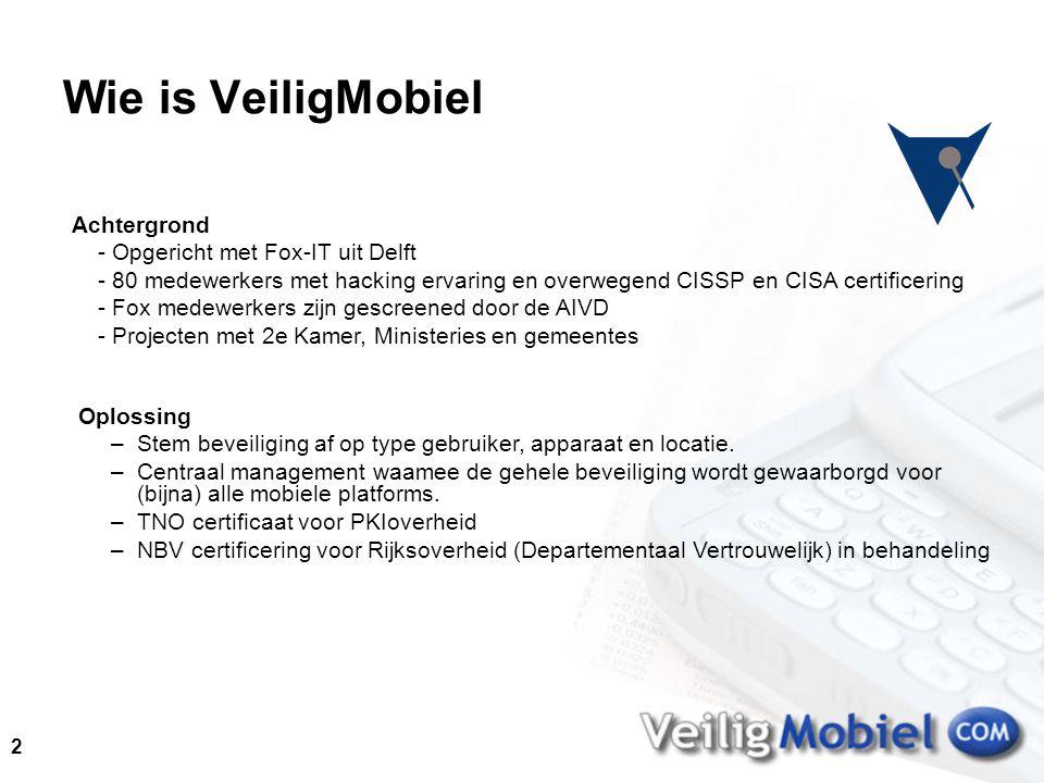 2 Achtergrond - Opgericht met Fox-IT uit Delft - 80 medewerkers met hacking ervaring en overwegend CISSP en CISA certificering - Fox medewerkers zijn gescreened door de AIVD - Projecten met 2e Kamer, Ministeries en gemeentes Oplossing –Stem beveiliging af op type gebruiker, apparaat en locatie.
