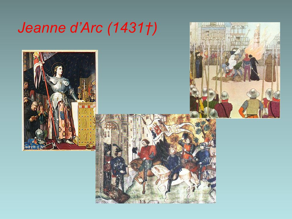 Jeanne d'Arc (1431†)
