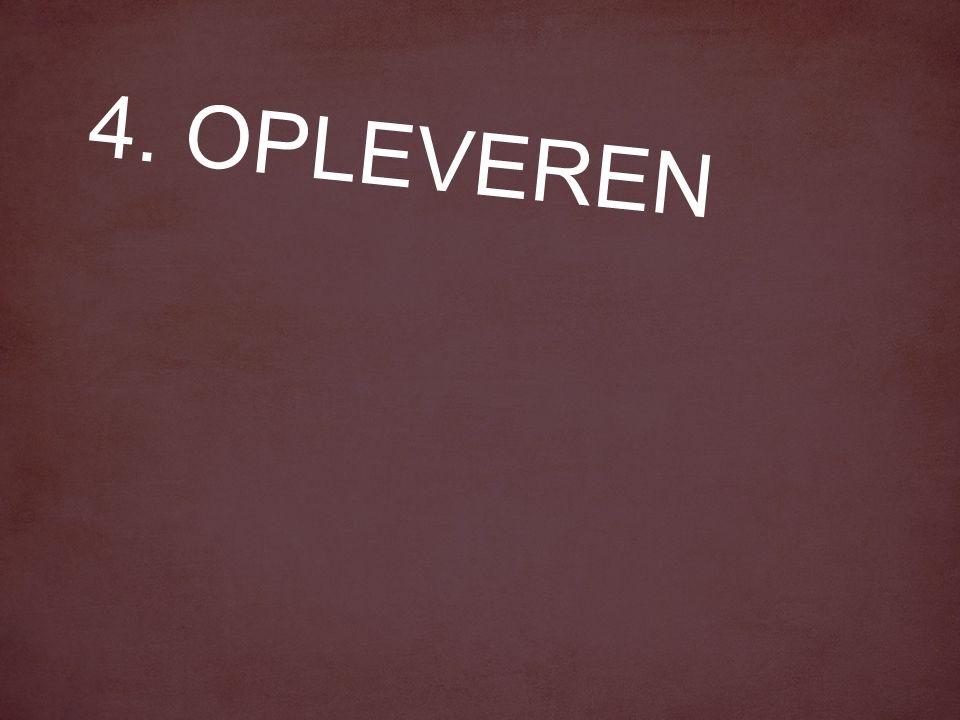 4. OPLEVEREN