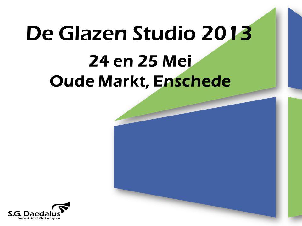 De Glazen Studio 2013 24 en 25 Mei Oude Markt, Enschede