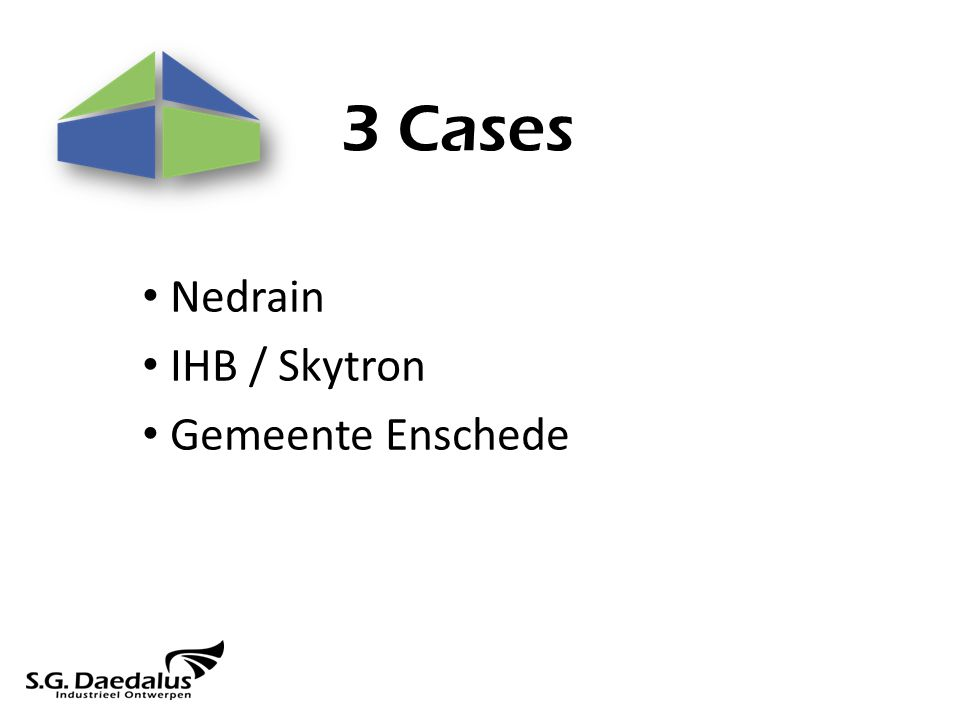 3 Cases Nedrain IHB / Skytron Gemeente Enschede