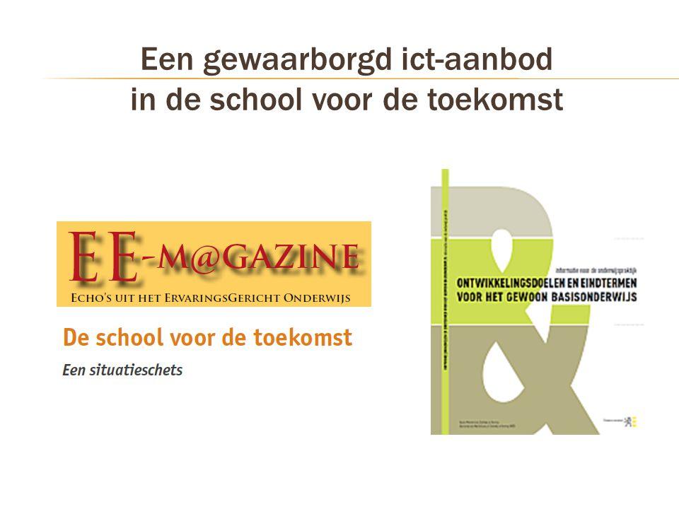 Een gewaarborgd ict-aanbod in de school voor de toekomst