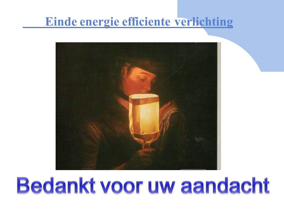 Einde energie efficiente verlichting