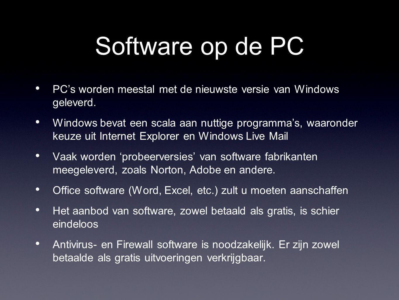 Software op de PC PC's worden meestal met de nieuwste versie van Windows geleverd.