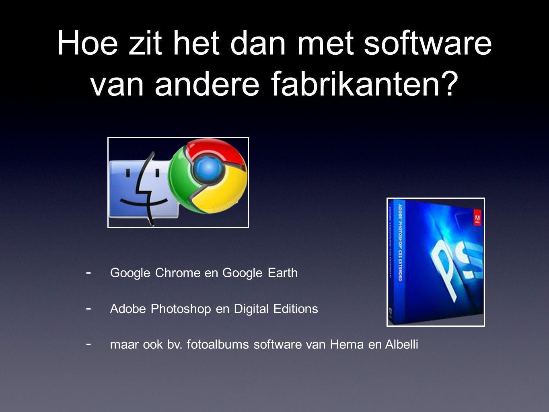 Hoe zit het dan met software van andere fabrikanten.