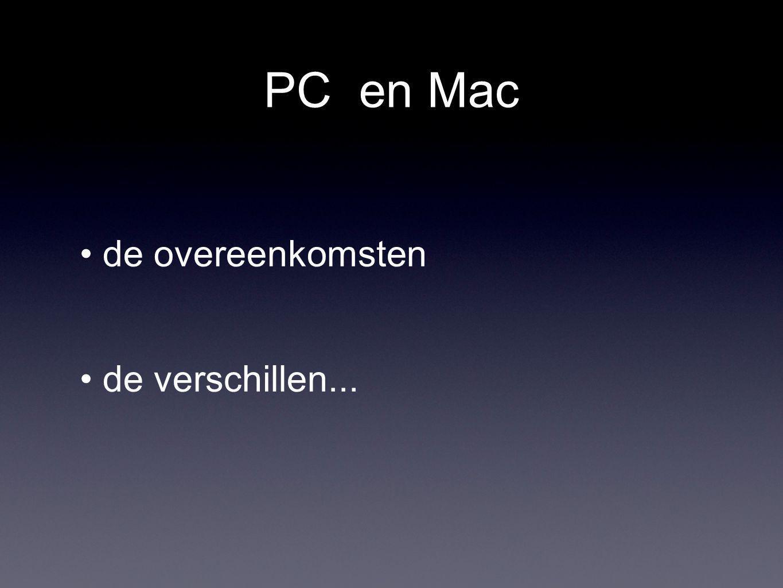 PC en Mac de overeenkomsten de verschillen...